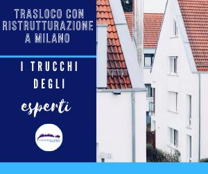 Trasloco con Ristrutturazione Milano